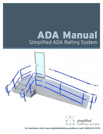 Simplified ADA Railing Manual